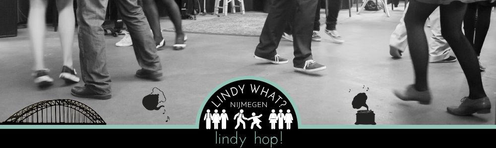 Lindy What? Lindy Hop Nijmegen
